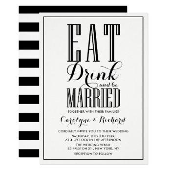 black & white | eat drink and be married wedding invitation