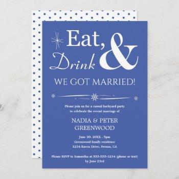 blue eat drink we got married elopement party invitation