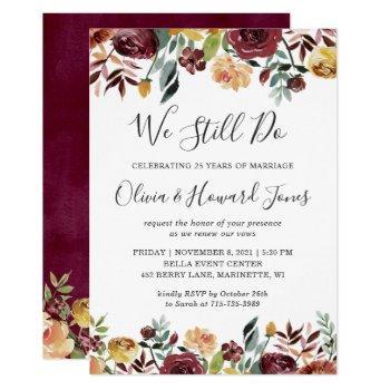 burgundy bloom floral we still do vow renewal invitation