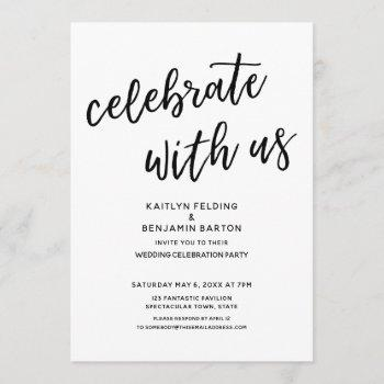 """""""celebrate with us"""" casual modern wedding party invitation"""