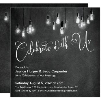 celebrate with us script, edison lights chalkboard invitation