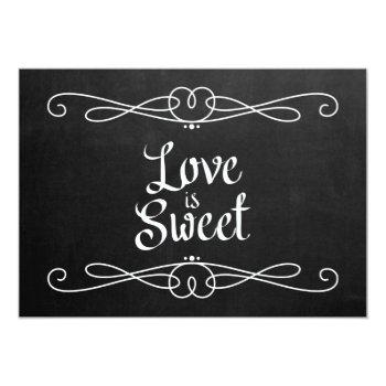 "chalkboard style ""love is sweet"" wedding sign invitation"