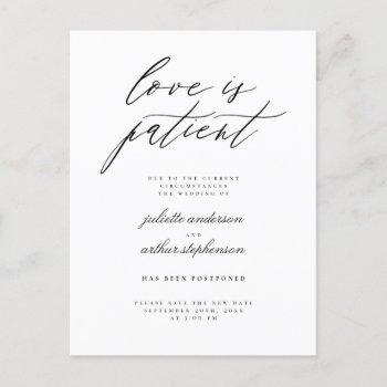 chic b&w love is patient wedding postponement invitation postcard