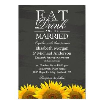 eat drink and be married chalkboard sunflowers invitation