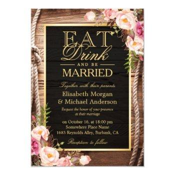 eat drink and be married rustic wood knot floral invitation