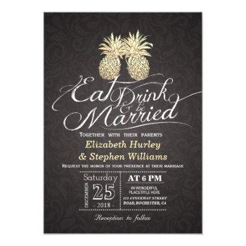 eat drink be married wedding gold pineapple couple invitation