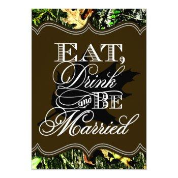 eat drink married hunting camo wedding invitations