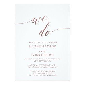 elegant rose gold calligraphy we do wedding invitation