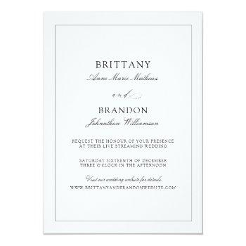 Small Elegant Simple Black White Live Streaming Wedding Invitation Front View