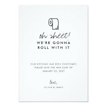 Small Funny Roll With It Oh Sheet Wedding Postponement Announcement Front View