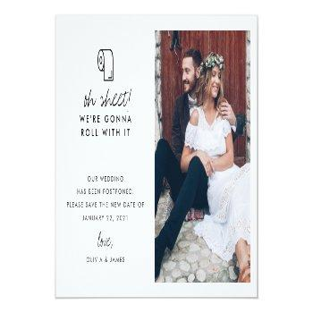 Small Funny Roll With It Photo Wedding Postponement Announcement Postcard Front View