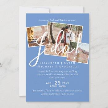 livestreaming watch us say i do! photo wedding