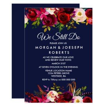 navy blue burgundy floral we still do vow renewal invitation