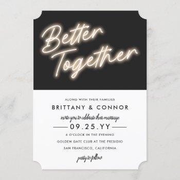neon lights   better together   modern wedding invitation