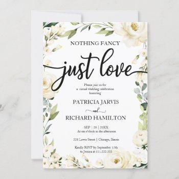nothing fancy just love wedding white cream floral invitation