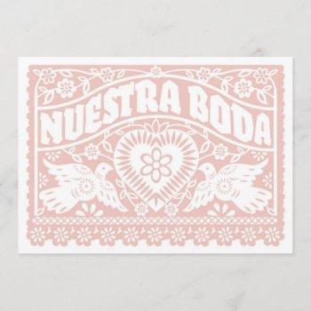 nuestra boda papel picado love birds in rose gold invitation