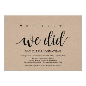 oh yes, we did, wedding elopement invitation card