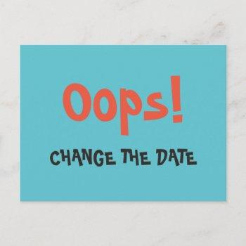 oops change the date wedding save the date announcement postcard