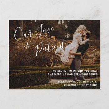 our love is patient photo wedding postponement announcement postcard