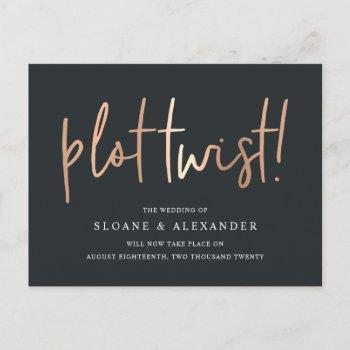 plot twist | modern copper wedding reschedule announcement postcard