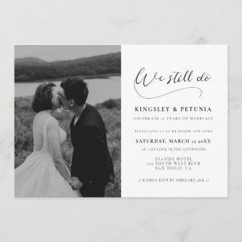 romantic calligraphy we still do vow renewal photo invitation