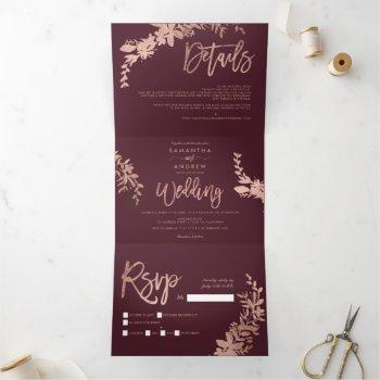 rose gold floral burgundy elegant script wedding tri-fold invitation