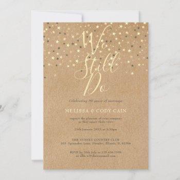 rustic vow renewal we still do gold stars invitati invitation