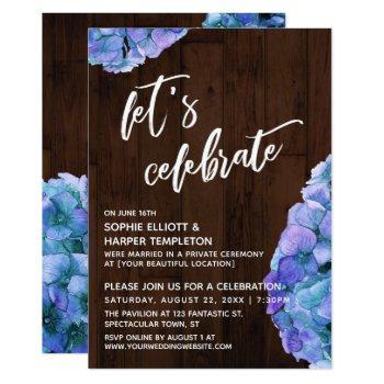 rustic wood hydrangea let's celebrate reception invitation