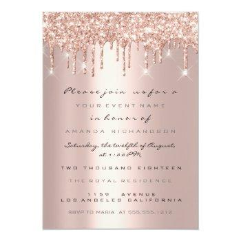 Small Spark Glitter Drips Rose Gold  Bridal Sweet 16th Invitation Front View