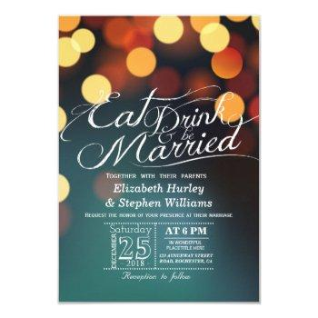 teal gold bokeh light eat drink be married wedding invitation