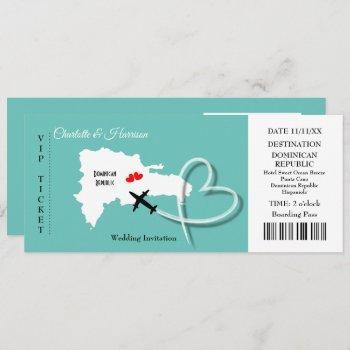 ticket pass destination dominican republic wedding invitation