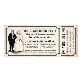 till death do us party wedding ticket invitations