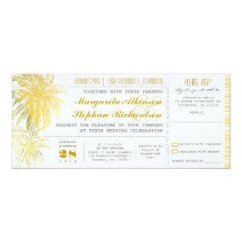 tropical yellow beach wedding ticket-boarding pass invitation