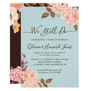 vow renewal we still do aqua blue blush floral invitation