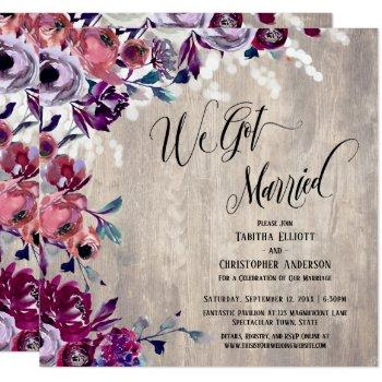 we got married calligraphy floral pale wood lights invitation