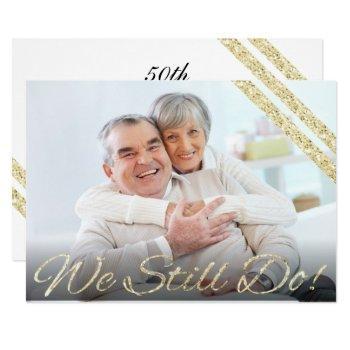 we still do!   modern 50th anniversary invitation