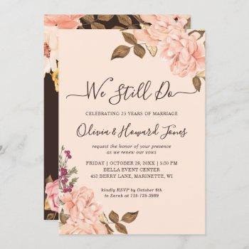 we still do vow renewal victoria blush gold floral invitation