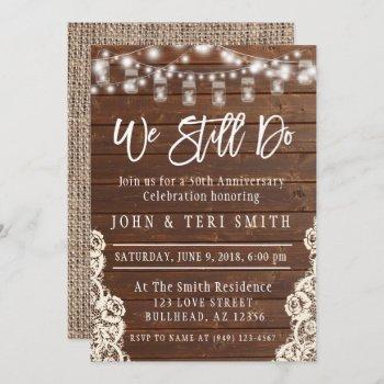 we still do wood rustic wedding anniversary invitation
