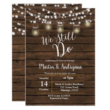 wedding anniversary we still do invitation card