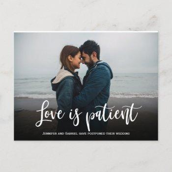 wedding love is patient postponed simple photo announcement postcard