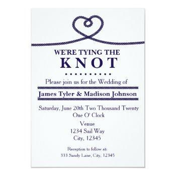 we're tying the knot nautical wedding invitations