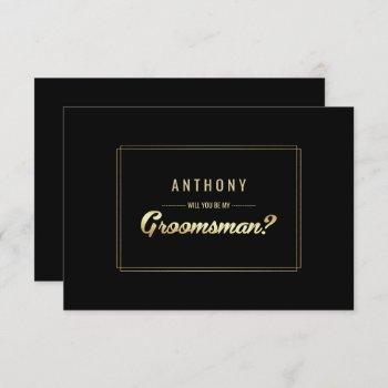 will you be my groomsman? black gold wedding invitation