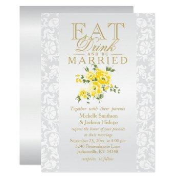 yellow floral eat, drink and be married invitation