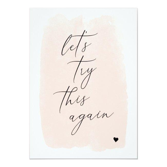 Let's Try This Again   Blush Pink Calligraphy Announcement Postcard